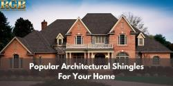 Popular Architectural Shingles For Your Home
